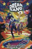 Dream Gang (2016) TPB