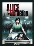 Alice Matheson 02: Der Killer in mir
