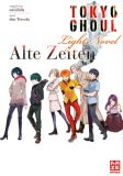 Tokyo Ghoul: Alte Zeiten (Light Novel)