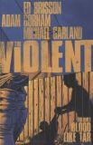 The Violent (2015) TPB 01: Blood like Tar