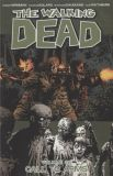 The Walking Dead (2003) TPB 26: Call to Arms