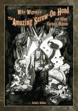 Mike Mignolas The Amazing Screw-On Head and Other Curious Objects - Artist Edition (2016) HC