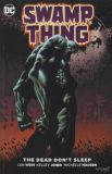 Swamp Thing (2016) TPB: The Dead dont sleep