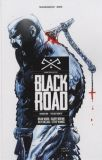 Black Road (2016) TPB 01: The Holy North