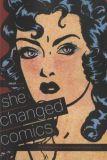 CBLDF presents She Changed Comics
