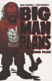 Big Man Plans - Ein grosser Plan