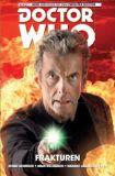 Doctor Who: Der Zwölfte Doctor (2015) 02: Frakturen