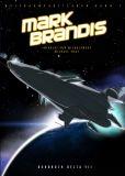 Mark Brandis 01: Bordbuch Delta VII - Weltraumpartisanen