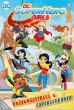 DC SuperHero Girls (2016) 01: Prüfungsstress & Superschurken