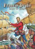 Francis Drake - Der Korsar der Königin