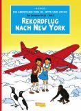 Die Abenteuer von Jo, Jette und Jocko Band 04: Rekordflug nach New York