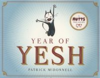 A Mutts Treasury: Year of Yesh