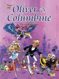 Oliver & Columbine 01: Die wunderbare Odyssee