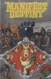 Manifest Destiny (2013) TPB 04: Saquatch