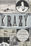 Krazy: George Herriman, A Life in Black and White (2016) HC