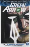 Green Arrow (2016) TPB 01: The Death & Life of Oliver Queen