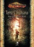 Terra Cthulhiana - Alte und Neue Welt (Cthulhu Rollenspiel)