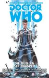 Doctor Who: Der Zehnte Doctor (2015) 03: Die Quellen der Ewigkeit
