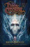 Jim Hensons The Dark Crystal: Creation Myths TPB 02