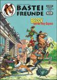 Bastei Freunde 47: Bessy und der Pony-Express