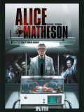 Alice Matheson 04: Wer ist Morgan Skinner?