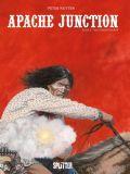 Apache Junction 03: Die Unsichtbaren