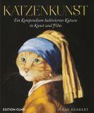 Katzenkunst: Ein Kompendium kultivierter Katzen in Kunst und Film