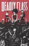 Deadly Class (2014) TPB 05: 1988 - Carousel