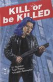 Kill or be Killed (2016) 07