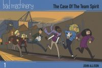Bad Machinery (2017) TPB 01: The Case Of The Team Spirit
