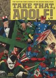 Take that, Adolf!: The Fighting Comic Books of the Second World War! (2017) TPB