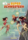 Die Superschwestern 02: Superschwestern gegen Superklone