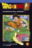 Dragon Ball Super 01: Die Krieger aus dem 6. Universum