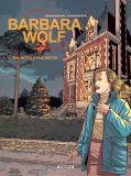 Barbara Wolf (2004) 01: Ein Mord ohne Motiv