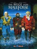 Die Wege von Malefosse Gesamtausgabe 01