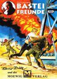 Bastei Freunde 48: Klaus Dill und der Moewig-Verlag