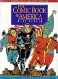 The Comic Book in America (1993) DC: An Illustrated History (Updated Edition)