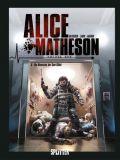 Alice Matheson 05: Die Obsession des Sam Gibbs