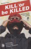 Kill or be Killed (2016) 09