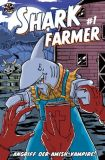 Shark Farmer 01: Angriff der Amish-Vampire!