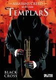 Assassins Creed Templars (Book) 01: Black Cross [limitierte Variant-Edition]
