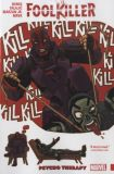 Foolkiller (2017) TPB: Psycho Therapy