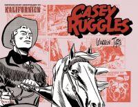 Casey Ruggles 02: Gefährliche Abenteuer in Kalifornien