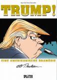 Trump! - Eine amerikanische Dramödie