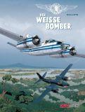 Gilles Durance 01: Der weisse Bomber