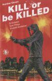 Kill or be Killed (2016) 11
