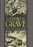 The Thing from the Grave & other stories illustrated by Joe Orlando (2017) HC