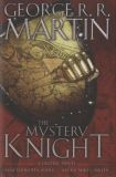 The Mystery Knight: A Graphic Novel (2017) HC