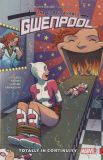 The Unbelievable Gwenpool (2016) TPB 03: Totally in Continuity