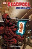 Deadpool (2011) Paperback 04: Affentheater [Hardcover]